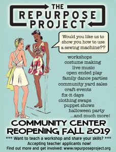 repurpose project community center will reopen fall 2019
