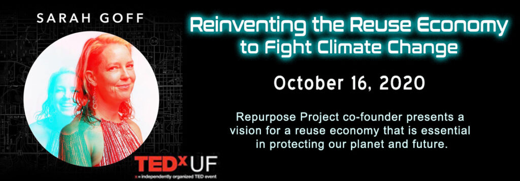 Repurpose Project speaks about a reuse economy that will help the planet and protect against climate change tedx